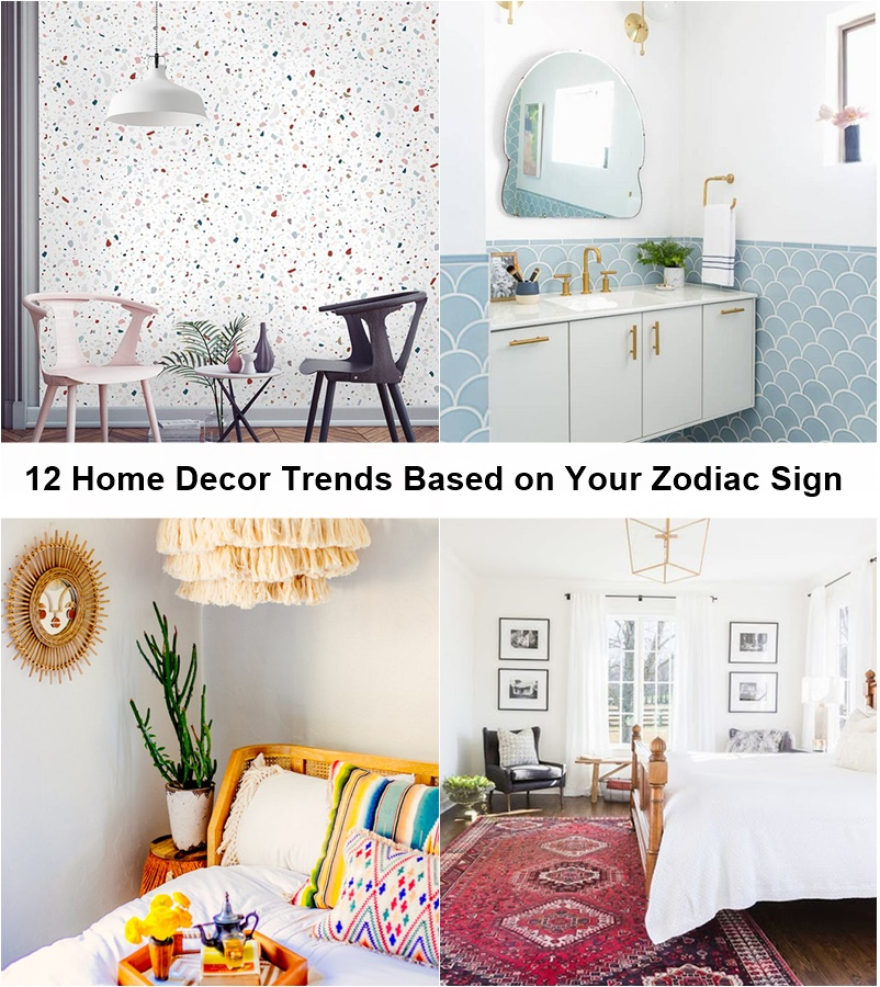 12 home decor trends based on your zodiac sign